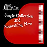 Single Collection and Something New(特典なし)