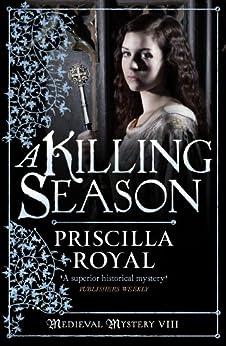 Killing Season (Medieval Mystery) by [Royal, Priscilla]