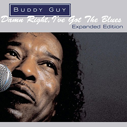 Damn Right I Got the Blues: Expanded Edition (Exp)