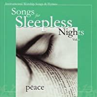 Songs for Sleepless Nights 6: Peace