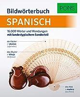 PONS Bildwoerterbuch Spanisch: 16.000 Woerter und Wendungen mit landestypischem Sonderteil