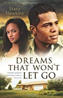 Dreams That Won't Let Go (Jubilant Soul)