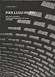 Pier Luigi Nervi: Dai Primi Brevetti Al Palazzo Delle Esposizioni Di Torino 1917-1948