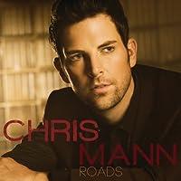 Roads by Chris Mann (2012-10-30)