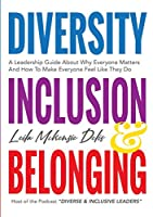 Diversity, Inclusion & Belonging