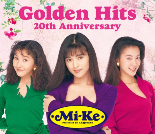 Mi-Ke Golden Hits~20th Anniversary~(DVD付)