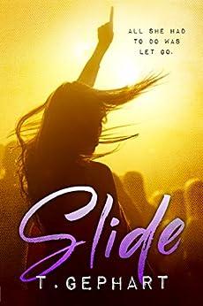 Slide (Black Addiction Book 1) by [Gephart, T]