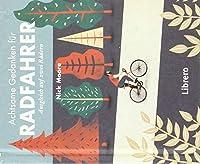 Achtsame Gedanken fuer Radfahrer