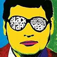 It's Great When You're Straight ... Yeah! by Black Grape (1995-10-10)