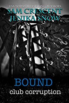 Bound (Club Corruption, 2) by [Snow, Jenika, Crescent, Sam]