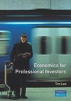 Economics for Professional Investors (Prentice-Hall Professional Fin)