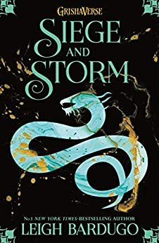 Siege and Storm: Book 2 (THE GRISHA) by [Bardugo, Leigh]