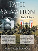 Path to Salvation: Through the Holy Days