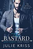 The Bastard: King Family, Book Three (English Edition)