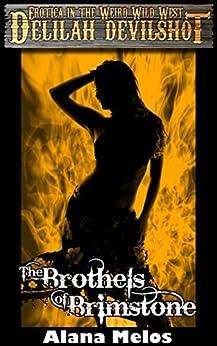 The Brothels of Brimstone (Delilah Devilshot Book 2) by [Melos, Alana]