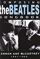 Composing The Beatles Songbook: Lennon And Mccartney 1957-1965 [DVD]