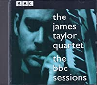 JAMES TAYLOR QUARTET - BBC SESSIONS (1 CD)