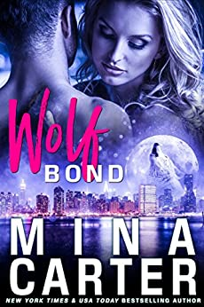 Wolf-Bond (Paranormal Werewolf Shapeshifter Romance) (Lyric Hounds) by [Mina Carter]