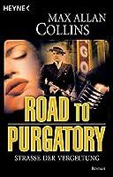 Road to Purgatory - Strasse der Vergeltung.