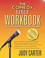 """The Comedy Bible Workbook: The Interactive Companion to """"The New Comedy Bible"""""""
