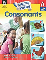 Consonants (Learning Through Poetry)