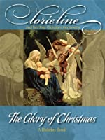 Lorie Line: The Glory of Christmas