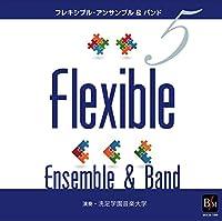 フレキシブル・アンサンブル&バンド曲集5