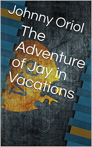 The Adventure of Jay in Vacations (The Adventures of Jay) (English Edition)