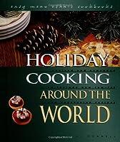 Holiday Cooking Around the World (Easy Menu Ethnic Cookbooks)