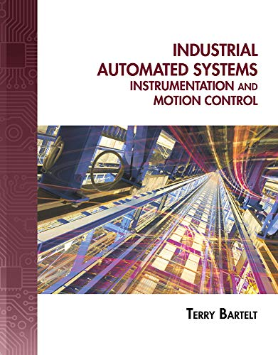 Download Industrial Automated Systems: Instrumentation and Motion Control 1435488881