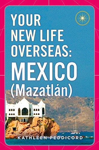 Your New Life Overseas: Mexico (Mazatlán)