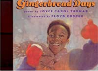 Gingerbread Days: Poems