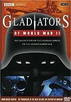 Gladiators of World War II [DVD] [Import]