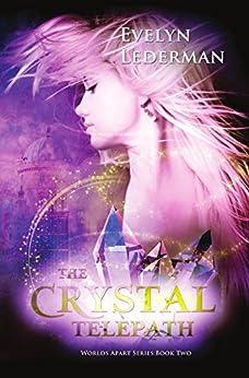 The Crystal Telepath (Worlds Apart Series Book 2) by [Lederman, Evelyn]