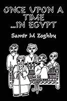 Once Upon a Time...in Egypt