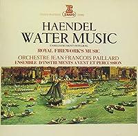 ヘンデル:水上の音楽、組曲「王宮の花火の音楽」