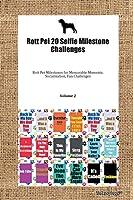 Rott Pei 20 Selfie Milestone Challenges Rott Pei Milestones for Memorable Moments, Socialization, Fun Challenges Volume 2
