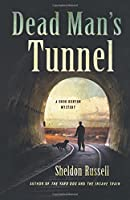 Dead Man's Tunnel (A Hook Runyon Mystery)