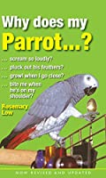 Why Does My Parrot...? (Why Does My...?)