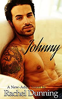 Johnny - A New-Adult Novel by [Dunning, Rachel]