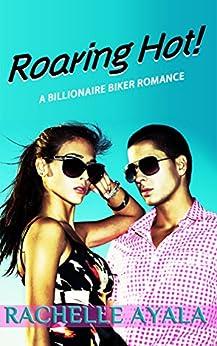 Roaring Hot! by [Ayala, Rachelle]