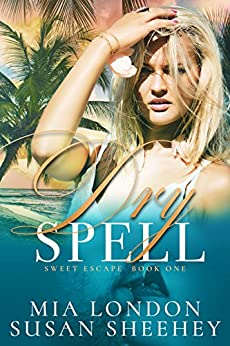 Dry Spell (Sweet Escape Book 1) by [London, Mia, Sheehey, Susan]