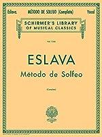 Metodo De Solfeo: Complete (Schirmer's Library of Musical Classics)