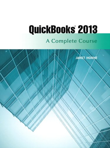 Download QuickBooks 2013: A Complete Course (14th Edition) 0133023354