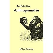 Anthropometrie: Vermessung des Menschen von Lavater bis Avatar