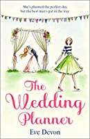 The Wedding Planner: A Heartwarming Feel Good Romance Perfect for Spring! (Whispers Wood)