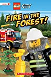 Fire in the Forest! (Lego City: Scholastic Reader, Level 1)