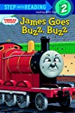 James Goes Buzz, Buzz (Step Into Reading, Step 2: Thomas & Friends)