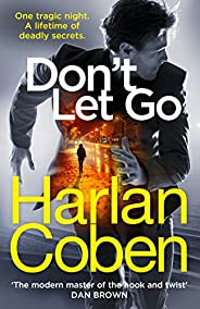 Don't Let Go: from the #1 bestselling creator of the hit Netflix series The Stra