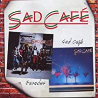 Facades / Sad Café